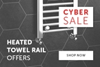 Cyber Sale Heated Towel Rails